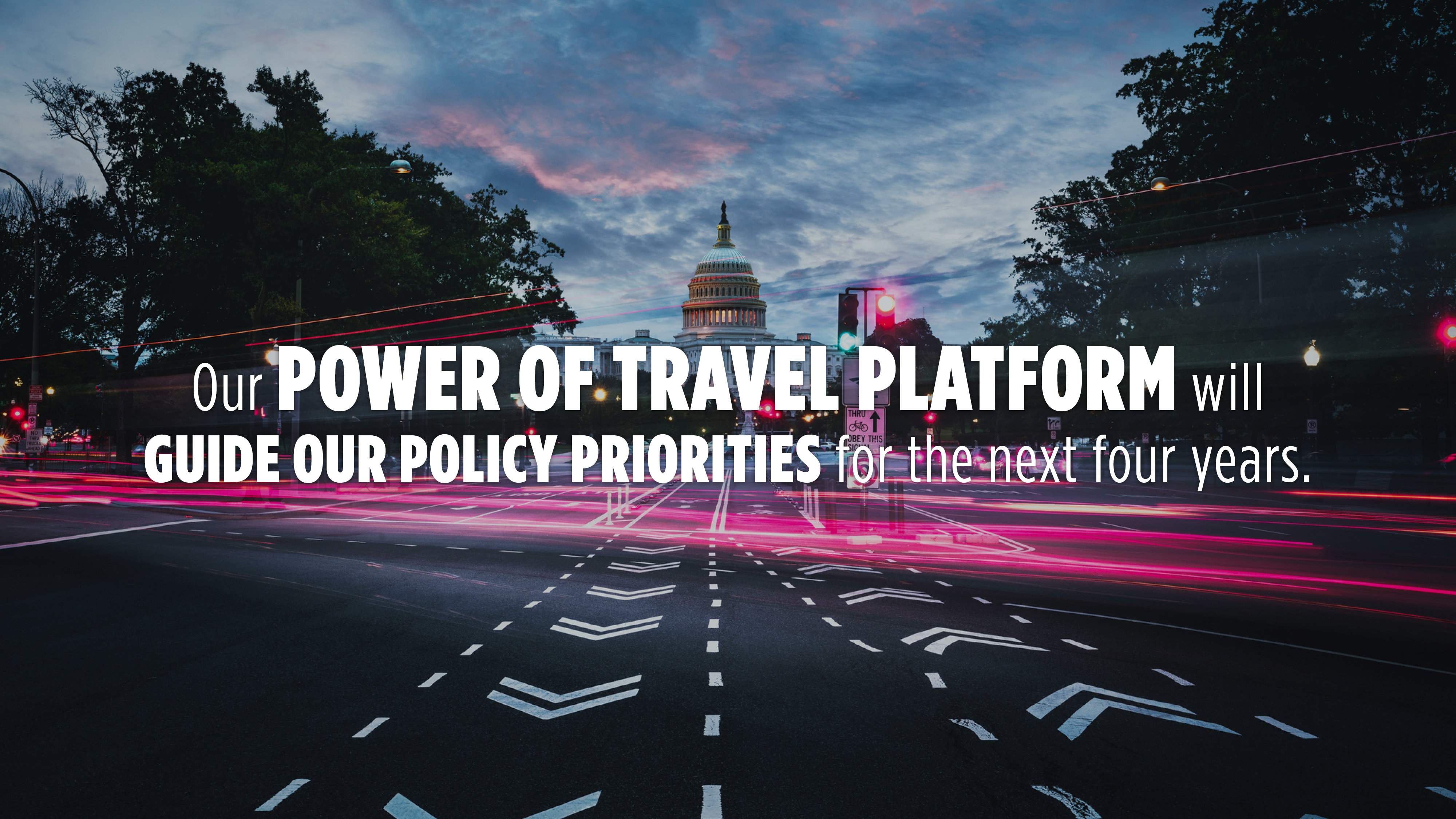 Our Power of Travel Platform will guide our policy priorities for the next four years.