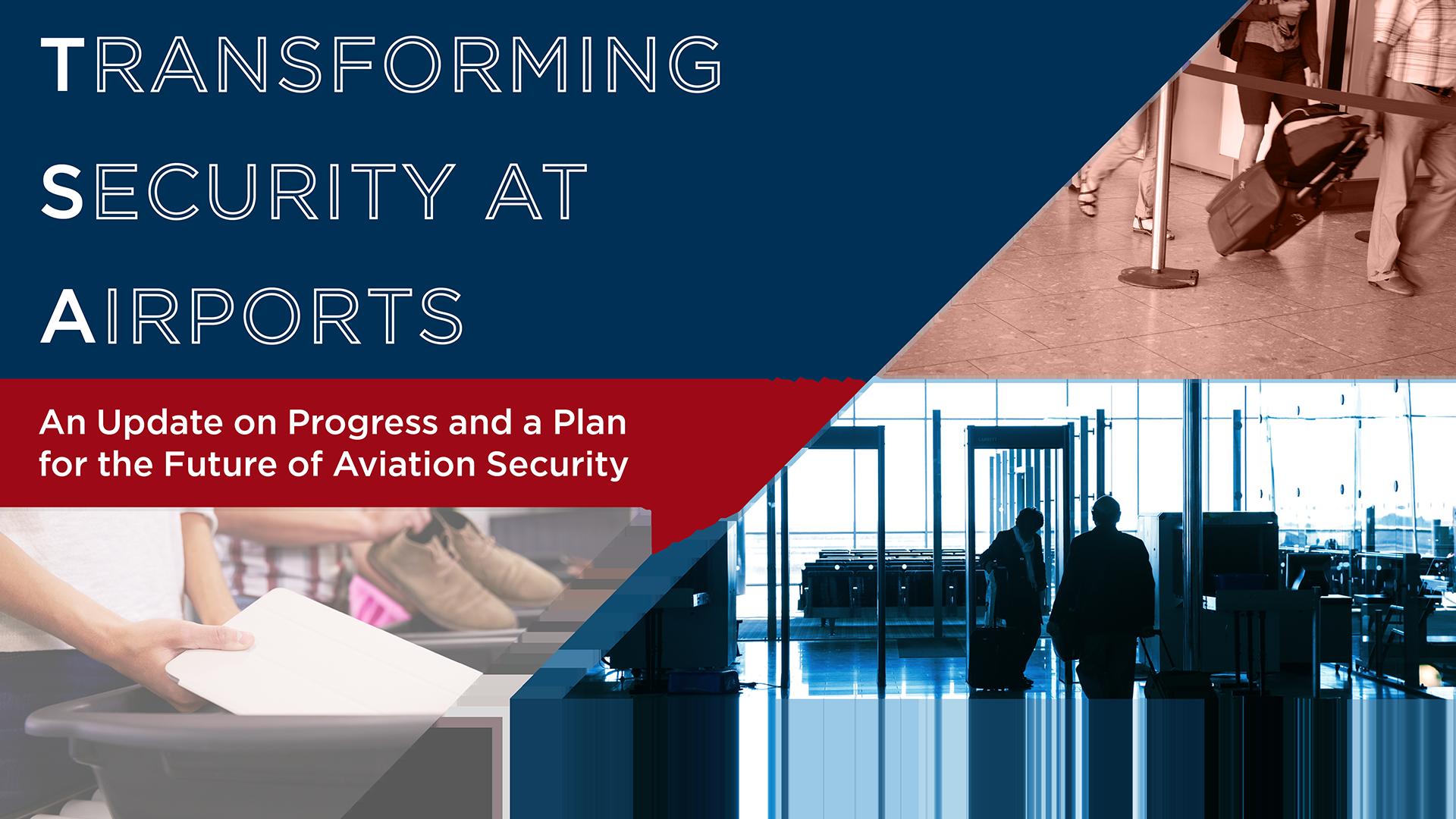 Transforming Security at Airports