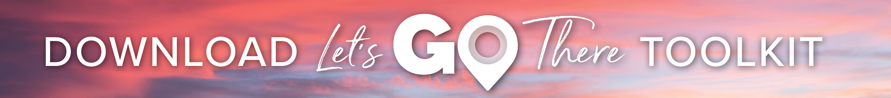 Download Let's Go There Toolkit