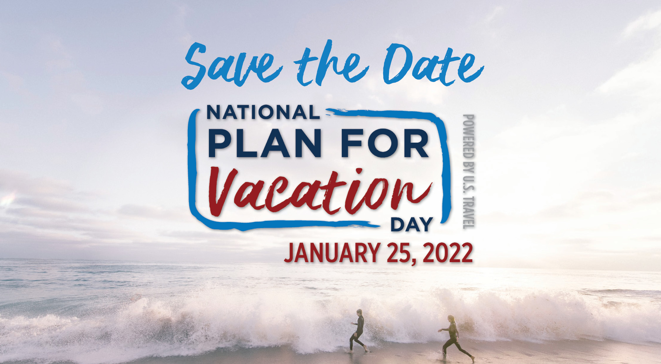 Save the Date for National Plan for Vacation Day: January 25, 2022