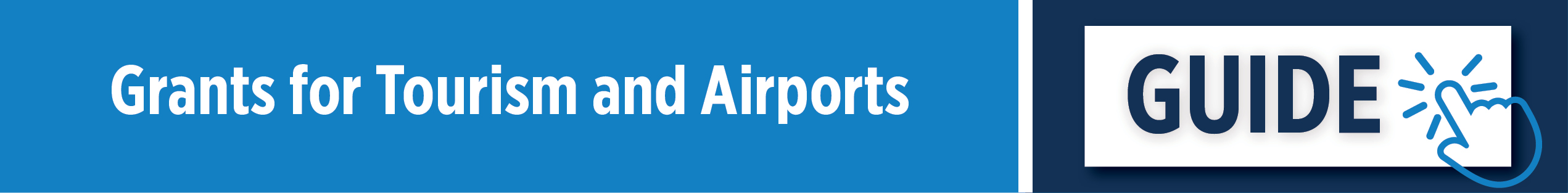 Grants for Tourism and Airports