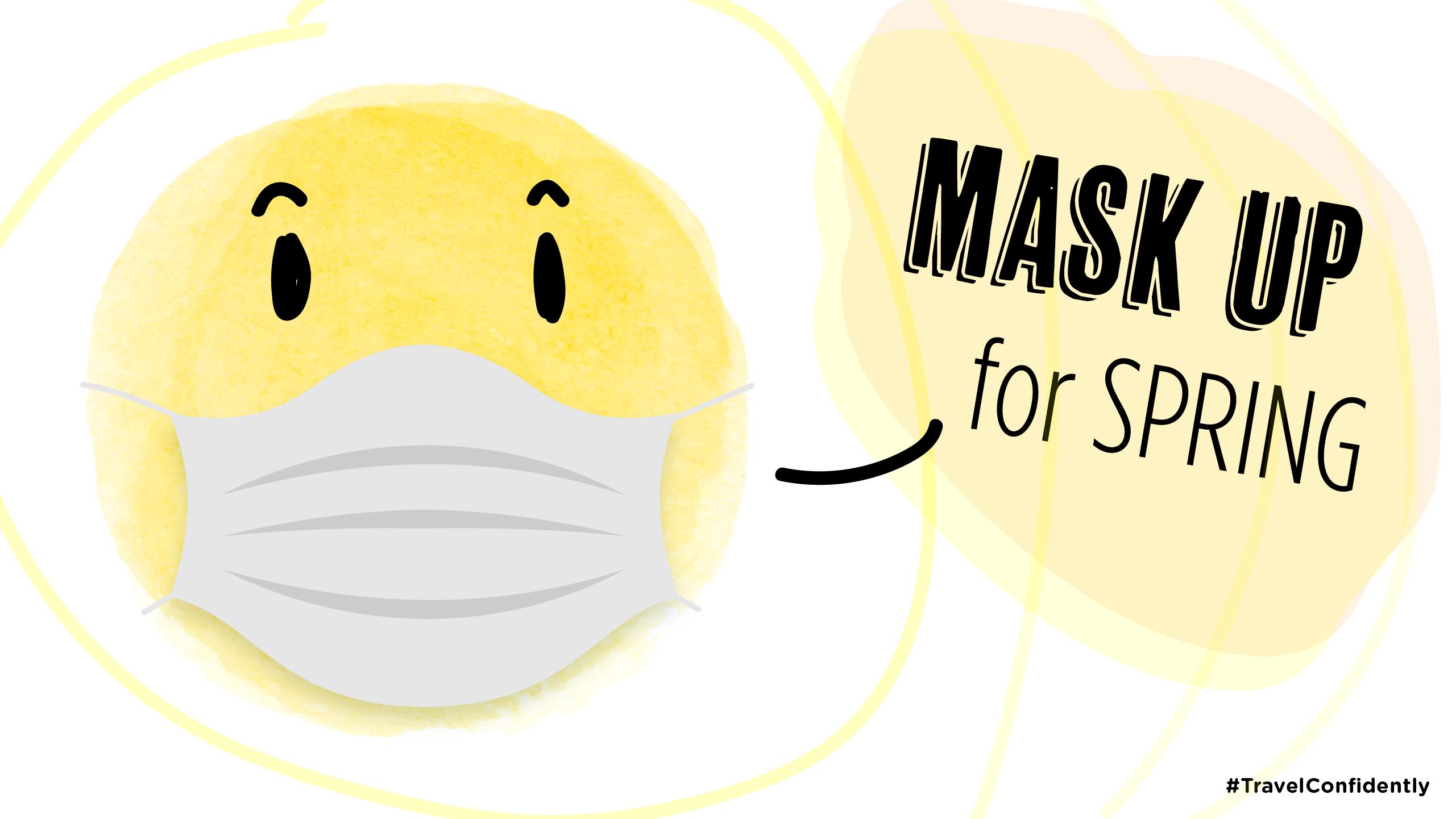 Mask up for spring.
